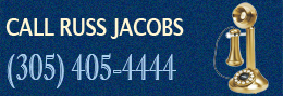 Call Russ Jacobs - (305).405.4444